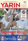 Türkiye ve Dünyada YARIN Aylık Düşünce ve Siyaset Dergisi / Yıl:4 Sayı: 39-40 / Temmuz-Ağustos 2005
