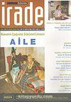 Özgün İrade/Aylık Yorum ve Düşünce Dergisi/Yıl:2 Sayı:16 Ağustos 2005