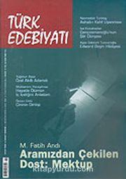 Sayı: 382/Ağustos 2005/Türk Edebiyatı/Aylık Fikir ve Sanat Dergisi