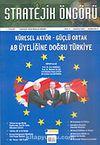 Stratejik Öngörü Dergisi / Yıl:1 Sayı:3 Sonbahar 2004