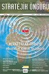 Stratejik Öngörü Dergisi / Yıl:2 Sayı:4 2005
