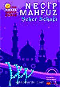 Şeker Sokağı / Kahire Üçlemesi III. Kitap