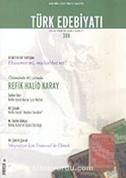 Sayı: 386/Aralık 2005/Türk Edebiyatı/Aylık Fikir ve Sanat Dergisi