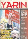 Türkiye ve Dünyada YARIN Aylık Düşünce ve Siyaset Dergisi / Yıl:4 Sayı: 47 / Mart 2006