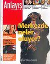 Anlayış/Nisan 2006 Sayı:35/Aylık Siyaset, Ekonomi, Toplum Dergisi