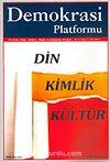 Demokrasi Platformu/Sayı:5 Yıl:2 Kış 2006/Üç Aylık Fikir-Kültür-Sanat ve Araştırma Dergisi