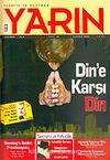 Türkiye ve Dünyada YARIN Aylık Düşünce ve Siyaset Dergisi / Yıl:5 Sayı: 50 / Haziran 2006