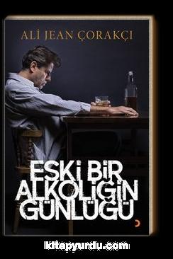 Eski Bir Alkoliğin Günlüğü