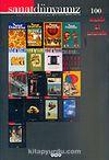 Sanat Dünyamız Üç Aylık Kültür ve Sanat Dergisi Sayı: 100 Güz 2006