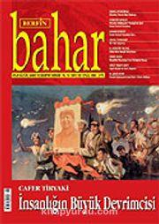 Sayı:103 Eylül 2006 / Berfin Bahar/Aylık Kültür, Sanat ve Edebiyat Dergisi