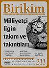 Birikim / Sayı: 211 Yıl: 2006 / Aylık Sosyalist Kültür Dergisi