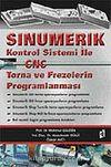 Sinumerik Kontrol Sistemi İle CNC Torna ve Frezelerin Programlanması