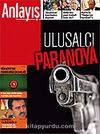 Anlayış/Mart 2007 / Aylık Siyaset, Ekonomi, Toplum Dergisi