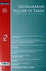 Sayı 2 / 2006 / Uluslararası Suçlar ve Tarih / Uluslararası Hukuk ve Tarih Dergisi (Altı Aylık)