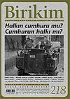 Birikim / Sayı: 218 Yıl: 2007 / Aylık Sosyalist Kültür Dergisi