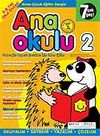 Ana Okulu 2 / Anne Çocuk Eğitim Dergisi