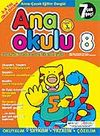 Ana Okulu 8 / Anne Çocuk Eğitim Dergisi