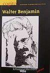 Cogito 52 / Üç Aylık Düşüce Dergisi / Walter Benjamin / Güz 2007 Özel Sayı