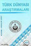 Türk Dünyası Araştırmaları Vakfı Tarih Dergisi Kasım-Aralık 2007 / Sayı 171
