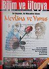 Bilim ve Ütopya Aylık Bilim, Kültür ve Politika Dergisi / Sayı:162 / Yıl:14 / Aralık 2007