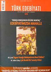 Sayı: 416 / Haziran 2008 / Türk Edebiyatı / Aylık Fikir ve Sanat Dergisi