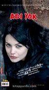 Adı Yok Sayı:45 Yaz 2008 / Mevsimlik Gençlik Edebiyat Dergisi