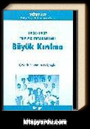 Büyük Kırılma 1926-1927 TKP MK Tutanakları