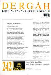 Dergah Edebiyat Sanat Kültür Dergisi Sayı:242 Nisan 2010