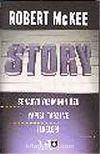 Story / Senaryo Yazımının Özü Yapısı Tarzı ve İlkeleri