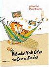 Kabadayı Kedi Cako ve Çevreci Fareler