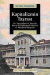 Kapitalizmin Taşrası & 16.Yüzyıldan 19.Yüzyıla Bursa'da Toplumsal Süreçler ve Mekansal Değişim