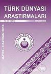 Türk Dünyası Araştırmaları Vakfı Tarih Dergisi Mayıs-Haziran 2010:186