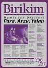 Birikim / Sayı:256-257  Yıl: 2010 / Aylık Sosyalist Kültür Dergisi