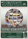 Yüzakı Aylık Edebiyat, Kültür, Sanat, Tarih ve Toplum Dergisi/Sayı:67 Eylül 2010