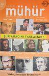Mühür İki Aylık Şiir ve Edebiyat Dergisi Yıl:6 Sayı:31 Eylül-Ekim 2010