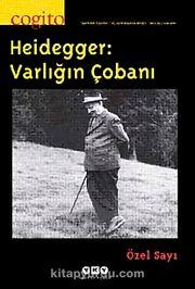 Cogito 64 Üç Aylık Düşünce Dergisi & Güz 2010 Heidegger Varlığın Çobanı Özel Sayı