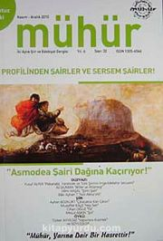 Mühür İki Aylık Şiir ve Edebiyat Dergisi Yıl:6 Sayı:32 Kasım-Aralık 2010