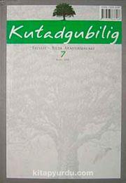Kutadgubilig Felsefe-Bilim Araştırmaları Dergisi Sayı 7 Mart 2005