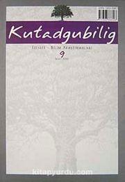 Kutadgubilig Felsefe-Bilim Araştırmaları Dergisi Sayı 9 Mart 2006