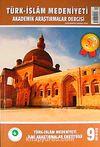 Sayı:9 2010 / Türk-İslam Medeniyeti Akademik Araştırmalar Dergisi