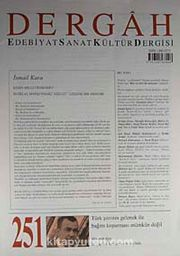 Dergah Edebiyat Sanat Kültür Dergisi Sayı:251 Ocak 2011