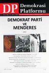 Demokrasi Platformu/Sayı:18 Yıl:5 Bahar 2009/Üç Aylık Fikir-Kültür-Sanat ve Araştırma Dergisi