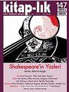 Kitap-lık Sayı:147 Shakespeare'in Yüzleri