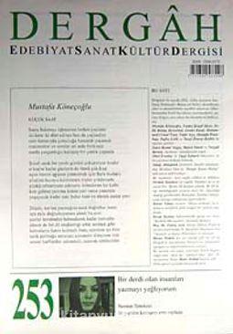 Dergah Edebiyat Sanat Kültür Dergisi Sayı:253 Mart 2011