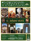 Yüzakı Aylık Edebiyat, Kültür, Sanat, Tarih ve Toplum Dergisi/Sayı:73 Mart 2011