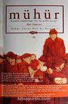 Mühür İki Aylık Şiir ve Edebiyat Dergisi Yıl:7 Sayı:34 Mart-Nisan 2011