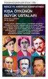 İngiliz ve Amerikan Edebiyatında Kısa Öykünün Büyük Ustaları