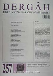 Dergah Edebiyat Sanat Kültür Dergisi Sayı:257 Temmuz 2011