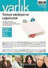 Varlık Aylık Edebiyat ve Kültür Dergisi Ağustos 2011