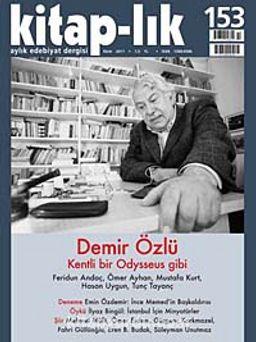 Kitap-lık Sayı:153 Ekim 2011 Demir Özlü - Kentli Bir Odysseus Gibi